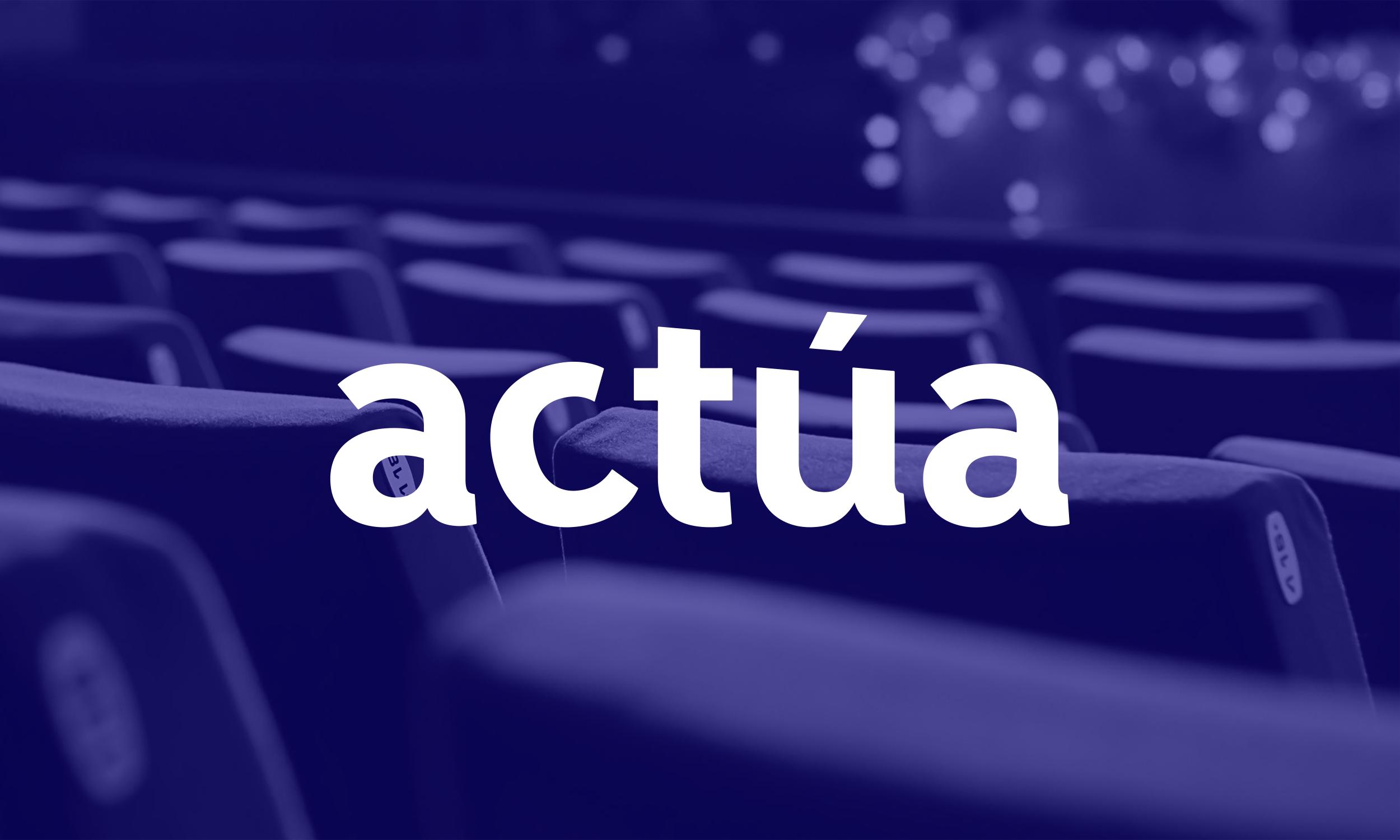 Nace «actúa», La Unión De Esfuerzos En Pro Del Teatro Amateur