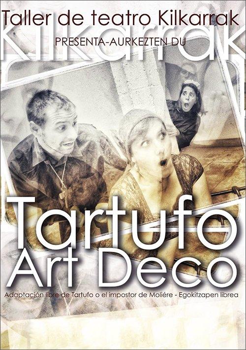 Tartufo Art Decó – Kilkarrak